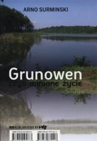 Grunowen czyli minione życie - okładka książki