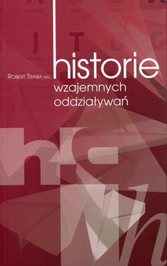 Historie wzajemnych oddziaływań - okładka książki