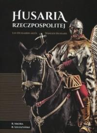 Husaria Rzeczpospolitej - Radosław - okładka książki