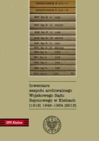 Inwentarz zespołu archiwalnego Wojskowego Sądu Rejonowego w Kielcach (1918) 1946-1954 (2013) ( + CD) - okładka książki