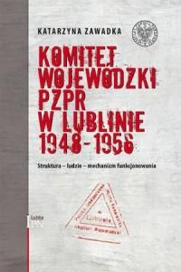 Komitet Wojewódzki PZPR w Lublinie - okładka książki