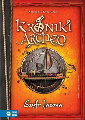 Kroniki Archeo. Szyfr Jazona - okładka książki