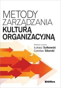 Metody zarządzania kulturą organizacyjną - okładka książki