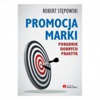 Promocja marki. Poradnik dobrych - okładka książki