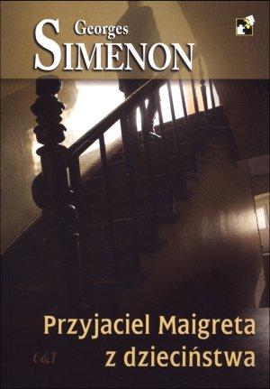 Przyjaciel Maigreta z dzieciństwa - okładka książki