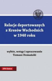 Relacje deportowanych z Kresów - okładka książki