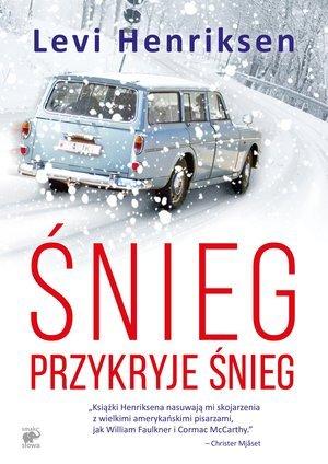 Śnieg przykryje śnieg - okładka książki
