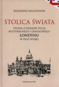 Stolica świata. Studia z dziejów - okładka książki