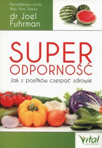 Superodporność. Jak z posiłków - okładka książki