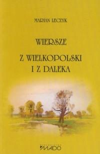 Wiersze z Wielkopolski i z daleka - okładka książki
