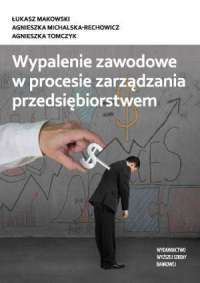 Wypalenie zawodowe w procesie zarządzania - okładka książki