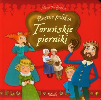 Baśnie polskie. Toruńskie pierniki - okładka książki