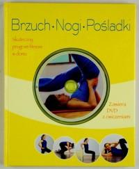Brzuch, nogi, pośladki. Książka fitness (+ DVD) - okładka książki