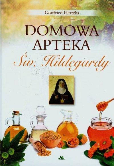 Domowa apteka Św. Hildegardy - okładka książki