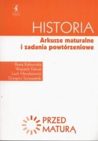 Historia. Arkusze maturalne i zadania powtórzeniowe - okładka podręcznika