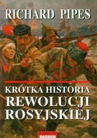 Krótka historia rewolucji rosyjskiej - okładka książki