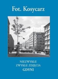 Niezwykłe zwykłe zdjęcia Gdyni - okładka książki