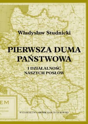Pierwsza Duma Państwowa i działalność - okładka książki
