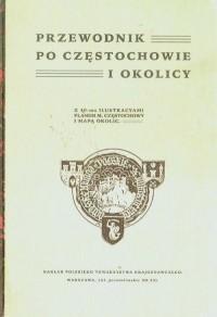 Przewodnik po Częstochowie i okolicy - okładka książki