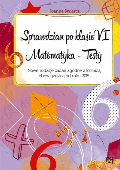 Sprawdzian po klasie VI. Matematyka - okładka podręcznika