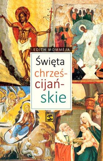 Święta chrześcijańskie. Historia - okładka książki
