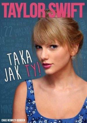 Taylor Swift. Taka jak ty - okładka książki