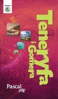 Teneryfa i Gomera. Pascal 360 stopni - okładka książki
