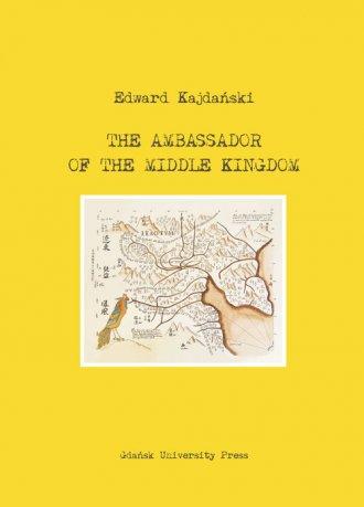 The Ambassador of the Middle Kingdom - okładka książki