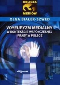 Voyeuryzm medialny w kontekście - okładka książki