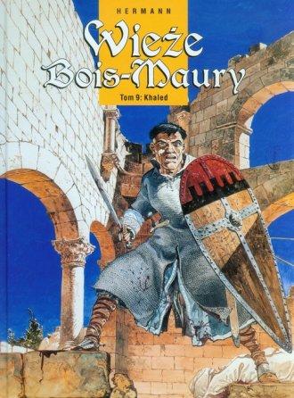 Wieże Bois-Maury. Tom 9. Khaled - okładka książki