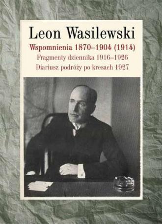 Wspomnienia 1870-1904 (1914). Fragmenty - okładka książki