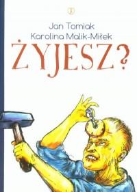 Żyjesz? - okładka książki