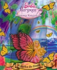 Barbie Mariposa i Baśniowa Księżniczka - okładka książki