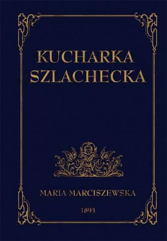 Kucharka Szlachecka - okładka książki