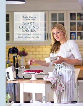 Make Cooking Easier. Przepisy na - okładka książki
