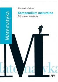 Matematyka. Kompendium maturalne. Zakres rozszerzony - okładka podręcznika
