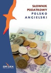 Polsko-angielski słownik podatkowy - okładka książki