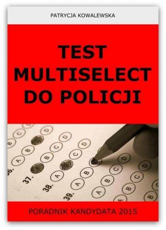 Test Multiselect do Policji. Poradnik - okładka książki