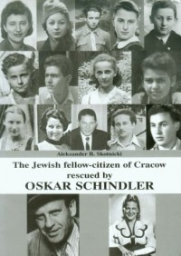 The Jewish fellow-citizen of Cracow rescued by Oskar Schindler - okładka książki