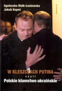 W kleszczach Putina - okładka książki