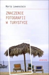 Znaczenie fotografii w turystyce - okładka książki