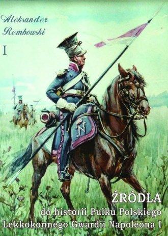 Źródła do historii Pułku Polskiego - okładka książki