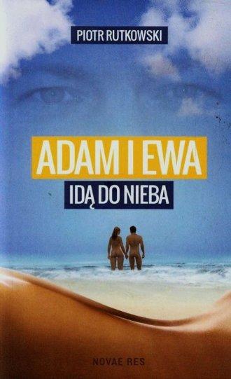 Adam i Ewa idą do Nieba - okładka książki