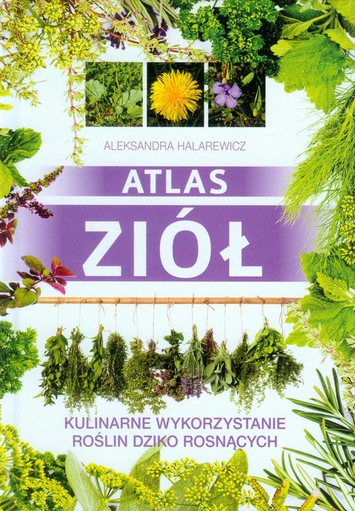 Atlas ziół. Kulinarne wykorzystanie - okładka książki