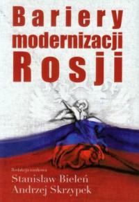 Bariery modernizacji Rosji - okładka książki
