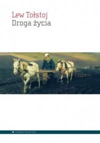 Droga życia - Lew Tołstoj - okładka książki