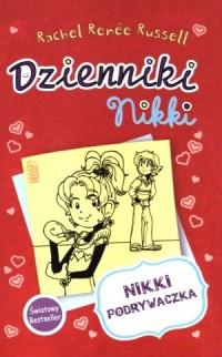 Dzienniki Nikki. Nikki podrywaczka - okładka książki