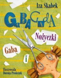 Gaba i nożyczki - okładka książki