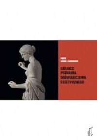 Granice poznania doświadczenia estetycznego - okładka książki