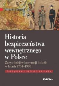 Historia bezpieczeństwa wewnętrznego - okładka książki